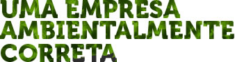 Uma Empresa Ambientalmente Correta